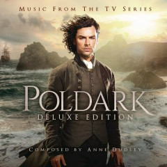 Poldark: Music from the TV Series (Deluxe Version) - Anne Dudley