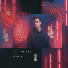 Whisper (Single) - Seth Hills