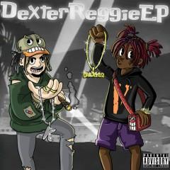 Dexter Reggie (feat. Famous Dex) - Reggie Mills