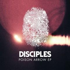 Poison Arrow EP - Disciples