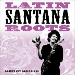 Latin Roots - Santana