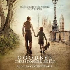 Goodbye Christopher Robin (Original Motion Picture Soundtrack) - Carter Burwell