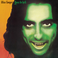 Alice Cooper Goes to Hell - Alice Cooper