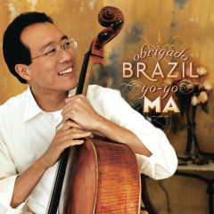 Obrigado Brazil ((Remastered)) - Yo-Yo Ma