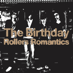 Rollers Romantics - The Birthday