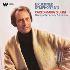 Bruckner: Symphony No. 9 - Chicago Symphony Orchestra, Carlo Maria Giulini