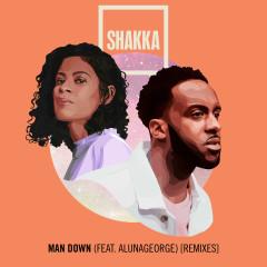 Man Down (feat. AlunaGeorge) [Remixes] - Shakka, AlunaGeorge, Aluna