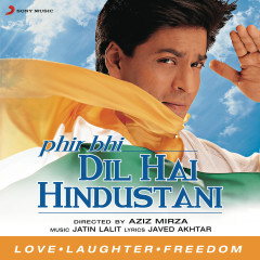 Phir Bhi Dil Hai Hindustani (Original Motion Picture Soundtrack)