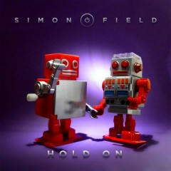 Hold On (Remixes) - Simon Field