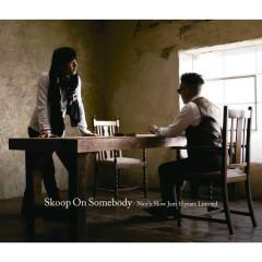 Nice'n Slow Jam 15years Limited - Skoop On Somebody