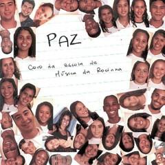 Paz - Escola De Música Da Rocinha
