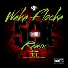 50K Remix (feat. T.I.) - Waka Flocka Flame, T.I.