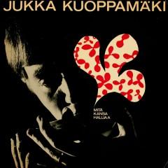Mitä kansa haluaa - Jukka Kuoppamäki
