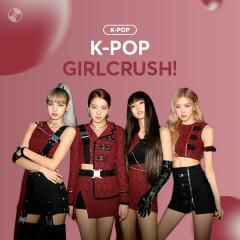 K-POP GIRLCRUSH!