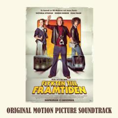 Flykten Till Framtiden (Original Motion Picture Soundtrack)
