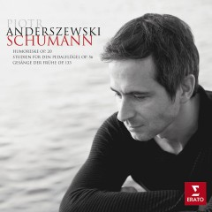 Schumann : Piano works - Piotr Anderszewski