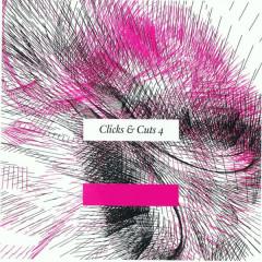 Clicks & Cuts 4 - Various Artists