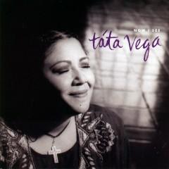 Now I See - Tata Vega