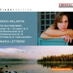 Melartin: The Solo Piano Works - Maria Lettberg