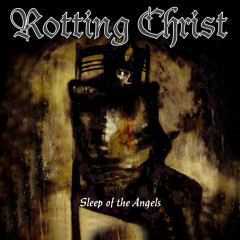 Sleep Of The Angels - Rotting Christ
