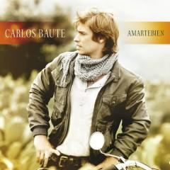 Amartebien (Deluxe edition) - Carlos Baute