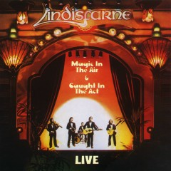 Live: Magic in the Air / Caught in the Act - Lindisfarne
