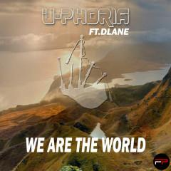 We Are The World - U-Phoria, Dlane