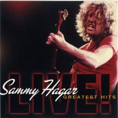 Greatest Hits LIVE! (Live) - Sammy Hagar