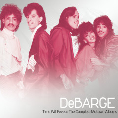 Time Will Reveal: The Complete Motown Albums - DeBarge