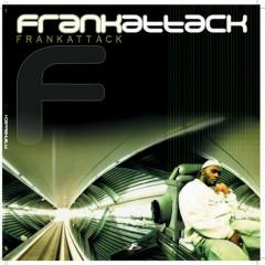 Frankattack - Frank T
