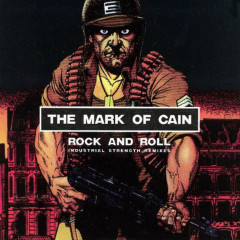 Rock and Roll (Industrial Strength Remixes) - The Mark Of Cain