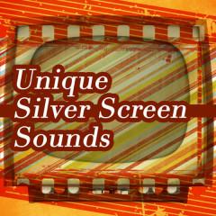 Unique Silver Screen Sounds - Various Artists
