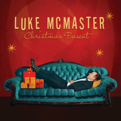Christmas Present: Soulful Holiday Cheer - Luke McMaster