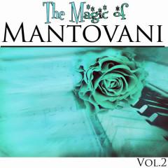 The Magic of Mantovani Vol.2 - Mantovani