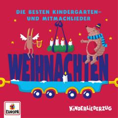 Kinderliederzug - Die besten Kindergarten- und Mitmachlieder: Weihnachten - Lena, Felix & die Kita-Kids