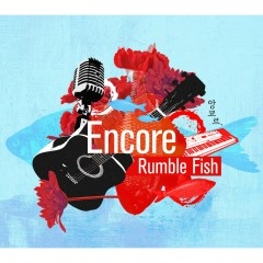 Encore (Digital Single) - Rumble Fish