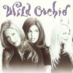 Wild Orchid - Wild Orchid
