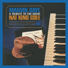 A Tribute To The Great Nat King Cole (Expanded Edition) - Marvin Gaye