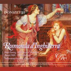 Donizetti: Rosmonda d'Inghilterra - Bruce Ford, Nelly Miricioiu, Renee Fleming, Alastair Miles, Diana Montague
