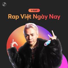 Rap Việt Ngày Nay