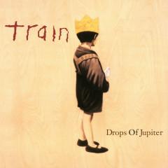Drops of Jupiter (20th Anniversary Edition) - Train