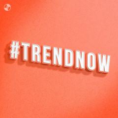 #TrendNow - Various Artists