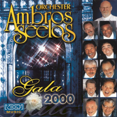 Gala 2000 - Orchester Ambros Seelos