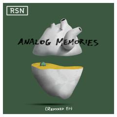 Analog Memories (Remixed EP) - Rsn