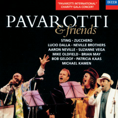 Pavarotti & Friends - Luciano Pavarotti, Sting, Zucchero, Lucio Dalla, The Neville Brothers