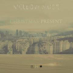 Mellow Muse : Christmas Present - Various Artists