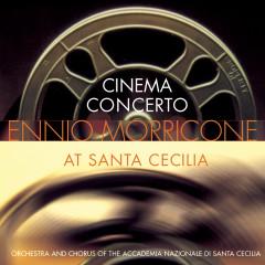 Cinema Concert: Ennio Morricone at Santa Cecilia - Ennio Morricone