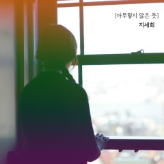 Nothing Of It (Single) - Ji Se Hee