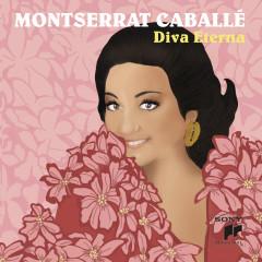 Montserrat Caballé, Diva Eterna - Montserrat Caballé