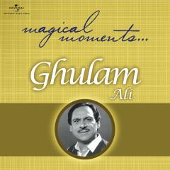 Magical Moments - Ghulam Ali